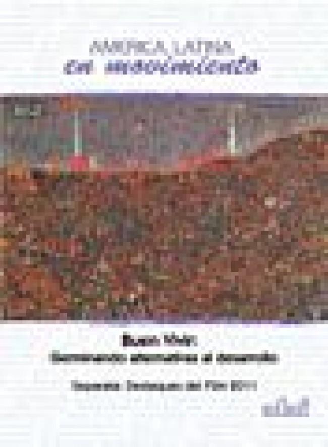 BUEN VIVIR: DESPUES DE LA IDEA DEL DESARROLLO