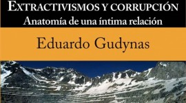 CORRUPCION y EXTRACTIVISMOS: EL LIBRO AHORA EN COLOMBIA y CHILE