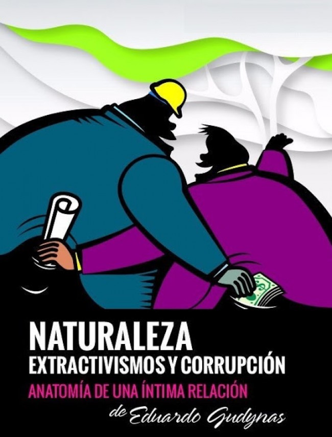 CORRUPCION y EXTRACTIVISMOS, EL LIBRO, EN BOLIVIA