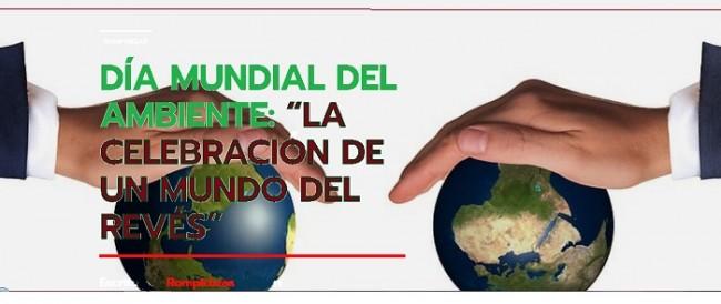 Día Mundial del Ambiente 2020: el día del revés